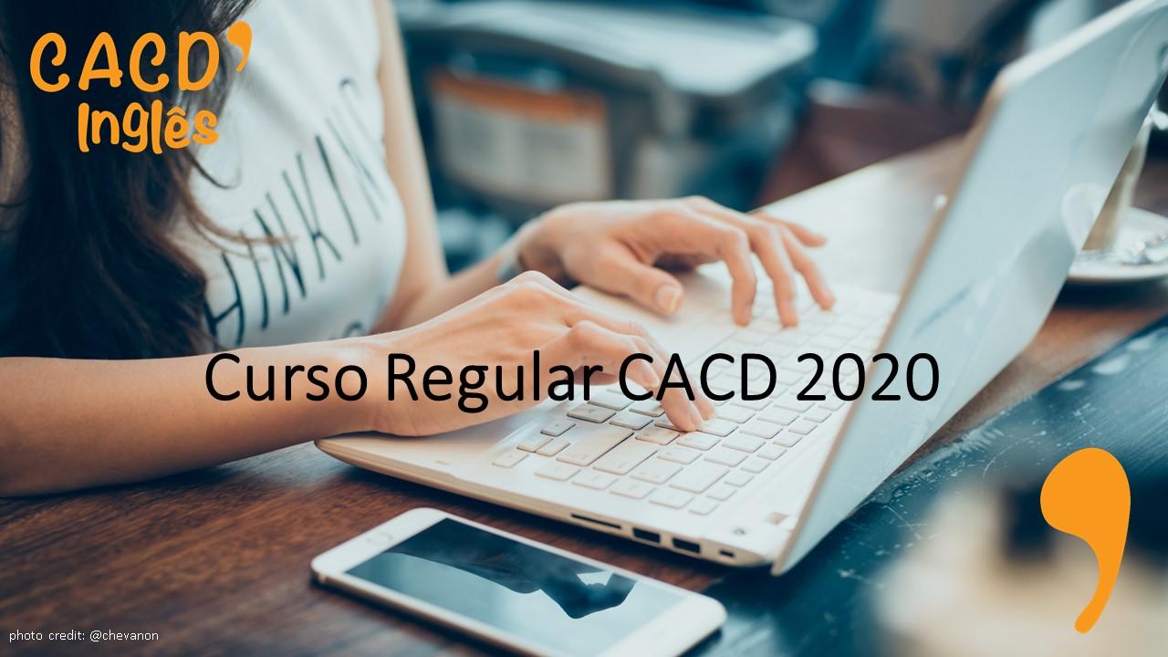 Curso Regular CACD 2020